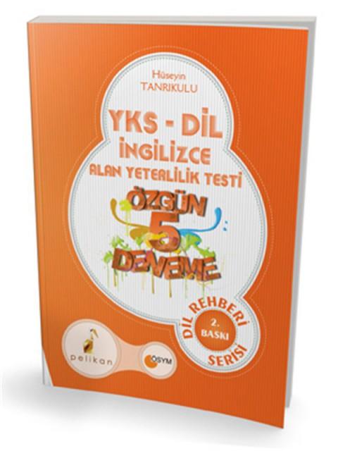 YKS 5 Dil Rehberi Özgün 5 Deneme Pelikan Yayınları