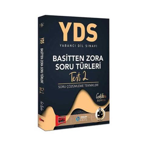 Yargı YDS Basitten Zora Soru Türleri Test-2 Soru Çözümleme Teknikleri Golden Series Yargı Yayınları