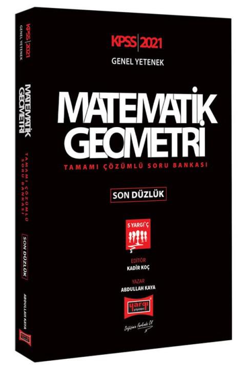 Yargı Yayınları 2021 KPSS Matematik Geometri Son Düzlük Tamamı Çözümlü Soru Bankası