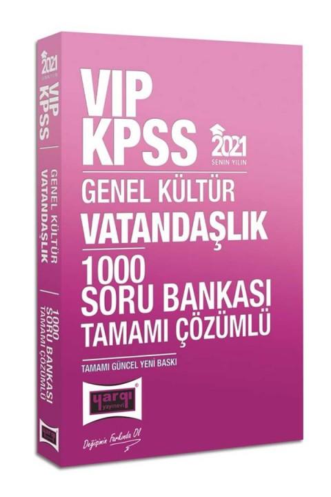 Yargı Yayınları 2021 KPSS VIP Vatandaşlık Tamamı Çözümlü 1000 Soru Bankası