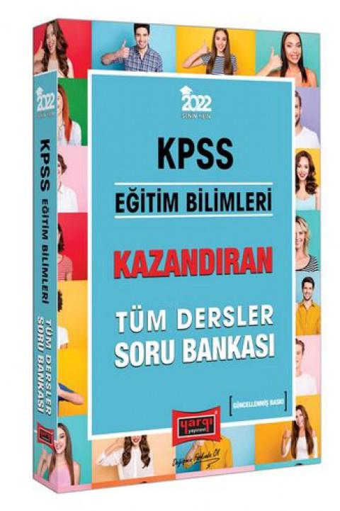 Yargı Yayınları 2022 KPSS Eğitim Bilimleri Kazandıran Tüm Dersler Soru Bankası