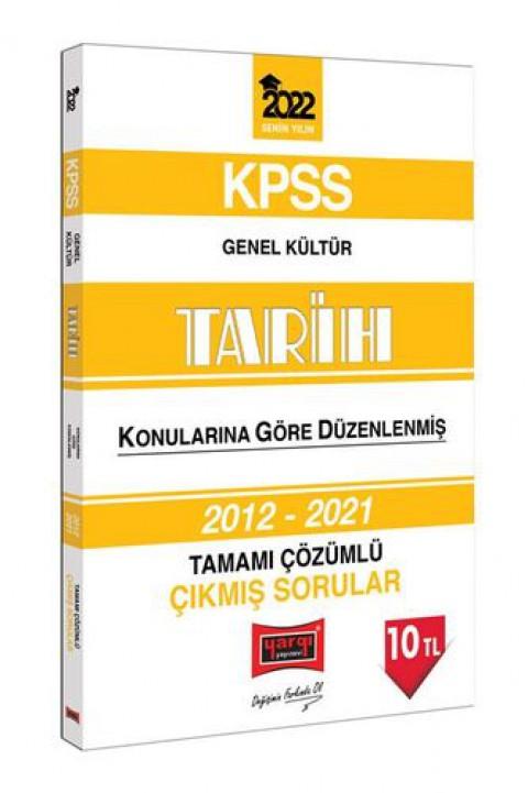 Yargı Yayınları 2022 KPSS Genel Kültür Tarih Konularına Göre Düzenlenmiş Tamamı Çözümlü Çıkmış Sorular