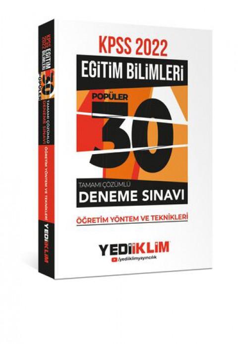 Yediiklim Yayınları 2022 KPSS Eğitim Bilimleri Öğretim Yöntem ve Teknikleri Tamamı Çözümlü 30 Popüler Deneme