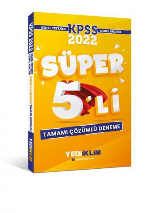 Yediiklim Yayınları 2022 KPSS Genel Yetenek Genel Kültür Tamamı Çözümlü Süper 5'li Deneme