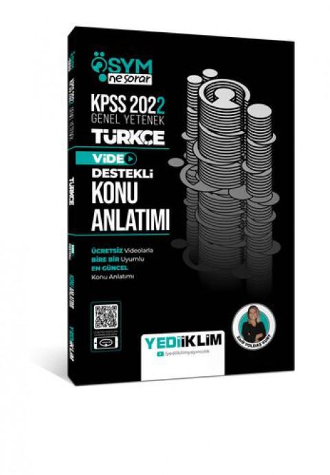 Yediiklim Yayınları 2022 KPSS Genel Yetenek ÖSYM Ne Sorar Türkçe Video Destekli Konu Anlatımı