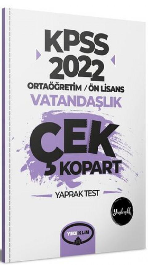 Yediiklim Yayınları 2022 KPSS Ortaöğretim Ön Lisans Genel Kültür Vatandaşlık Çek Kopart Yaprak Test