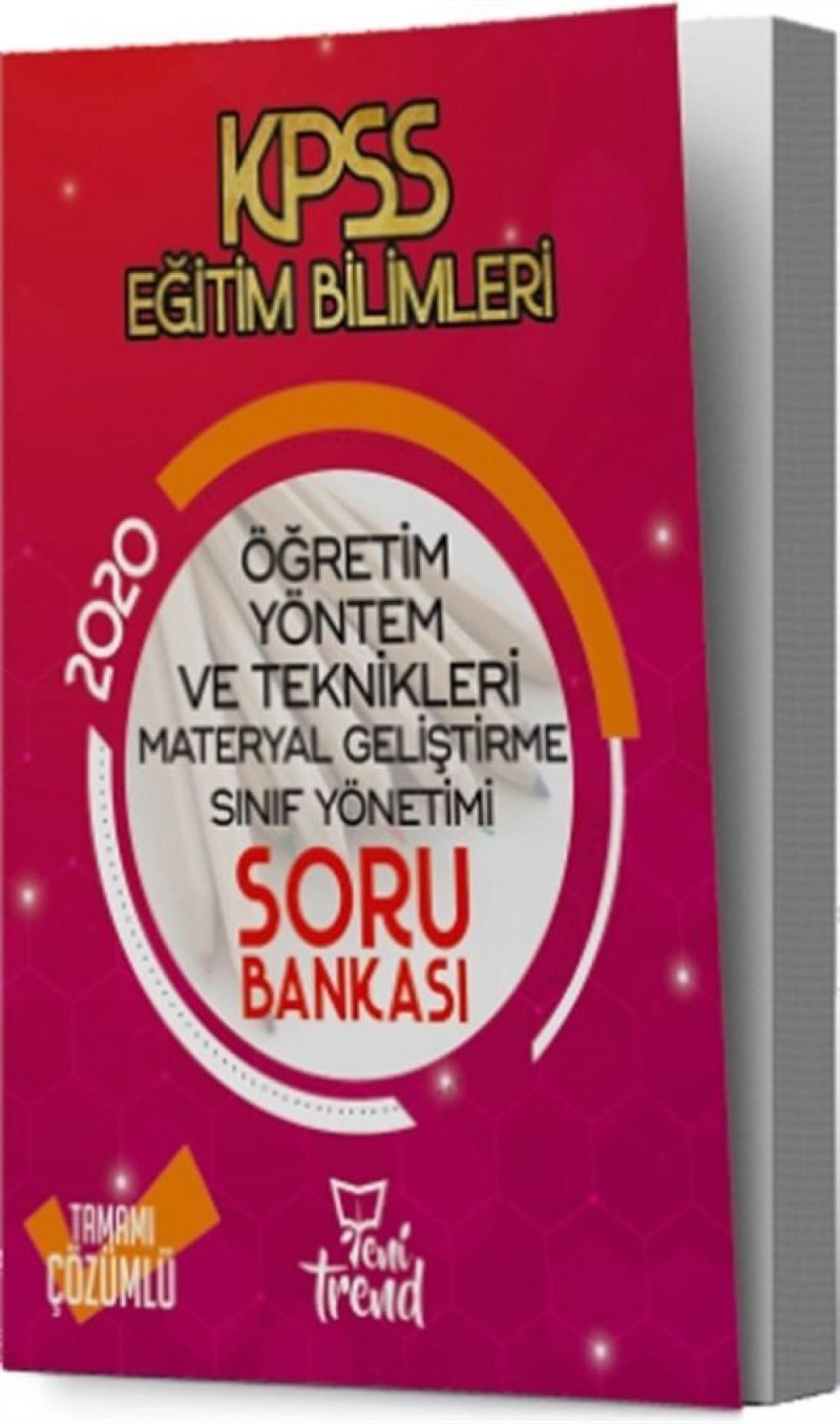 Yeni Trend Yayınları 2020 KPSS Eğitim Bilimleri Öğretim Yöntem ve Teknikleri Soru Bankası