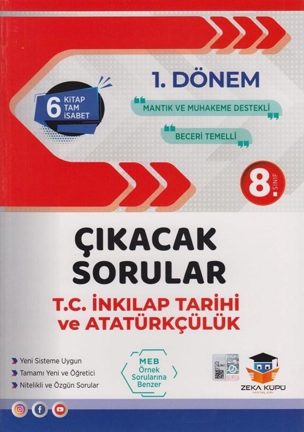 Zeka Küpü Yayınları 8. Sınıf LGS 1. Dönem T.C. İnkılap Tarihi ve Atatürkçülük Çıkacak Sorular